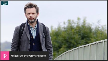 Michael Sheen's Valleys Rebellion